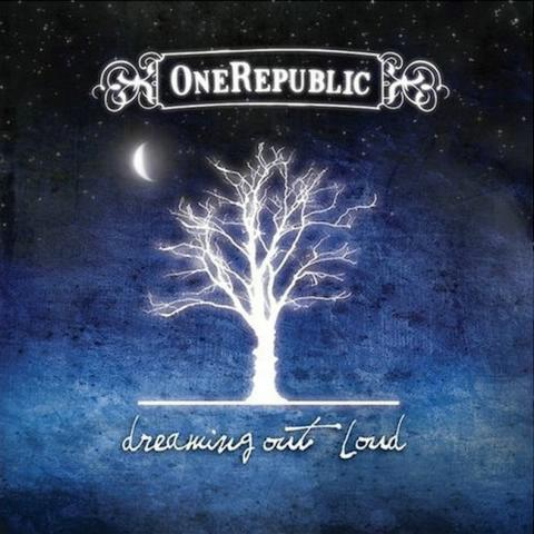 OneRepublic-《Dreaming Out Loud》