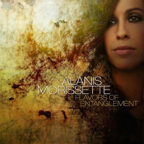 Alanis Morissette-《Flavors Of Entanglement》